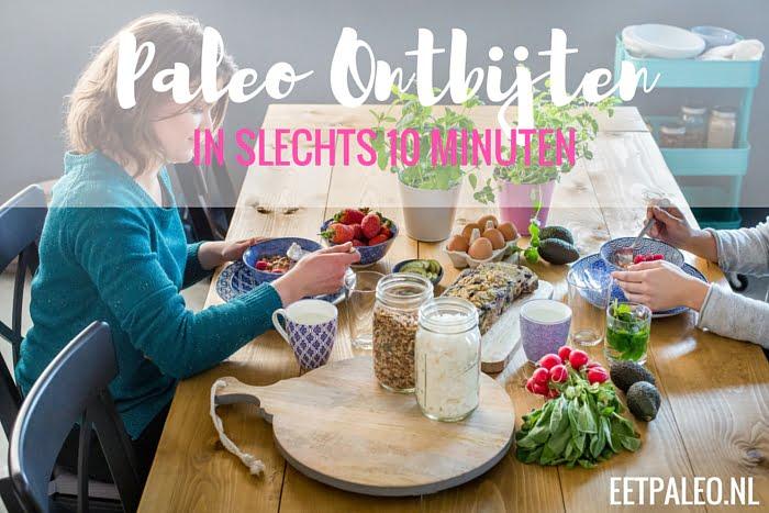 Paleo Ontbijten in 10 minuten