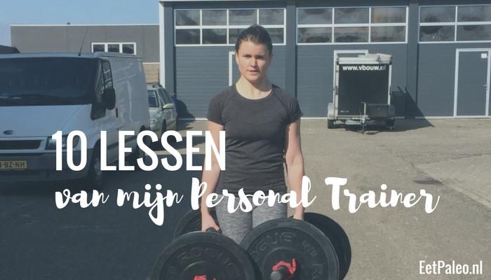 10 Lessen van mijn Personal Trainer