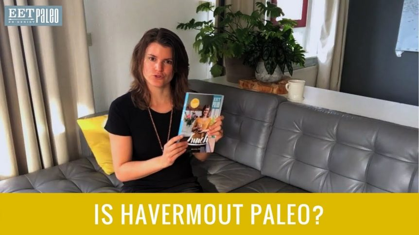 Is havermout Paleo?