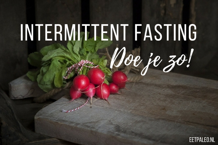 intermittent fasting doe je zo