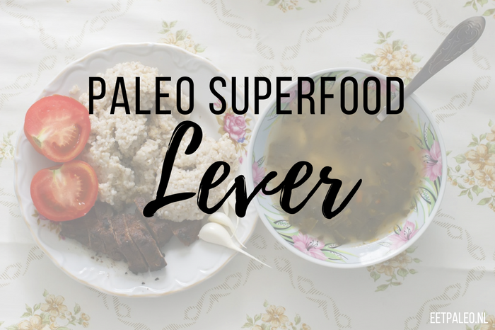 Paleo Superfood: Lever