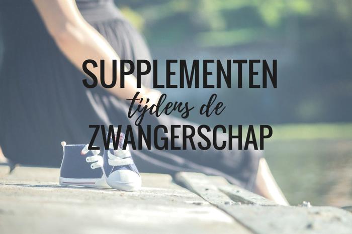 Supplementen tijdens zwangerschap
